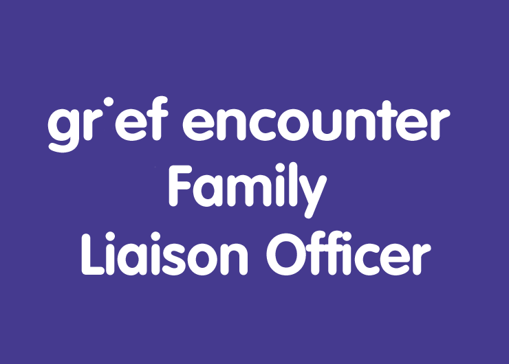 grief encounter family liaison officer