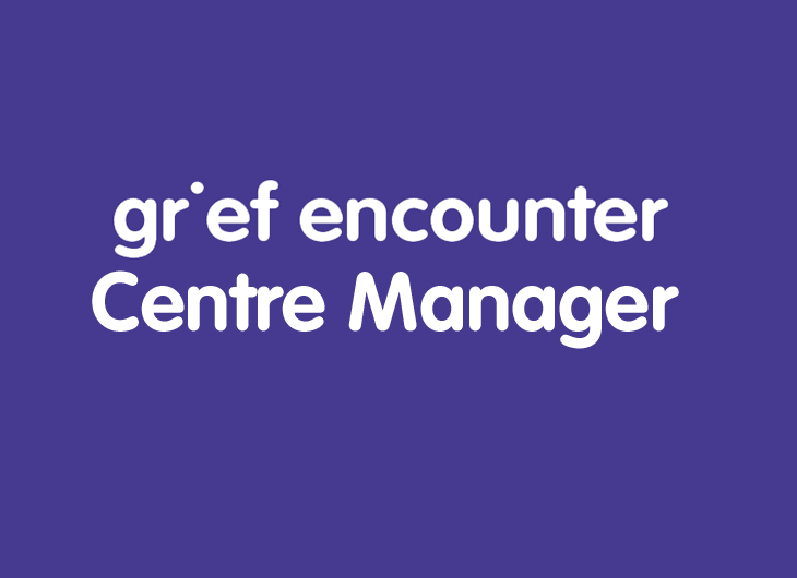 grief encounter centre manager
